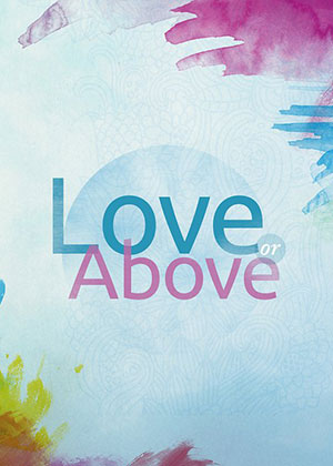 Love Or Above